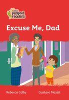 Excuse Me, Dad