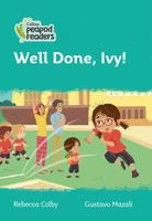 Well Done, Ivy!