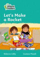 Let's Make a Rocket