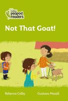 Not That Goat!