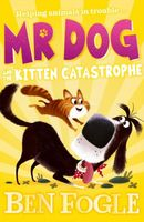 Mr Dog and the Kitten Catastrophe