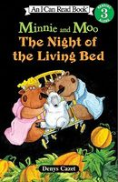 Minnie and Moo The Night of the Living Bed