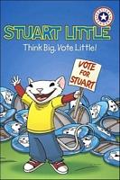 Think Big, Vote Little!