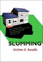 Slumming