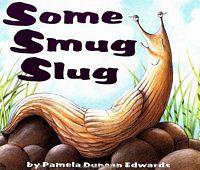 Some Smug Slug