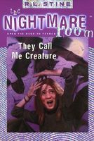 They Call Me Creature
