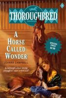 The Thoroughbred / A Horse Called Wonder
