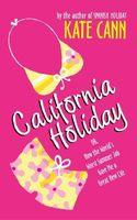 California Holiday / Escape