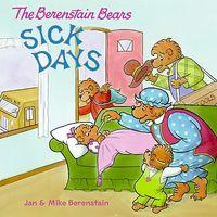 The Berenstain Bears Sick Days
