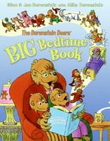 The Berenstain Bears' Big Bedtime Book