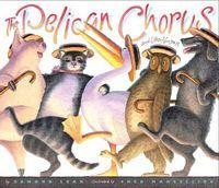 Pelican Chorus