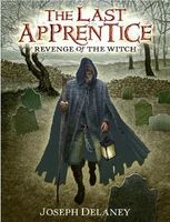 Revenge of the Witch / The Spook's Apprentice by Joseph Delaney