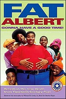 Fat Albert: Gonna Have a Good Time!