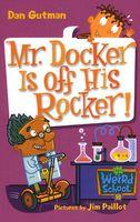 Mr. Docker Is Off His Rocker!