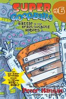 Battle of the Brain-Sucking Robots