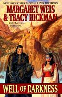 Well of Darkness by Margaret Weis; Tracy Hickman