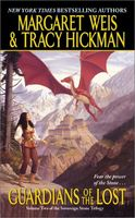 Guardians of the Lost by Margaret Weis; Tracy Hickman