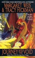 Journey into the Void by Margaret Weis; Tracy Hickman