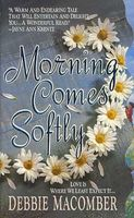 Morning Comes Softly