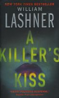 A Killer's Kiss by William Lashner