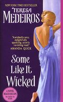 Some Like It Wicked by Teresa Medeiros