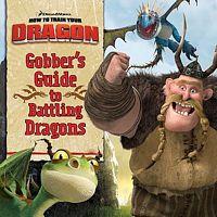 Gobber's Guide to Battling Dragons