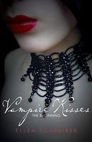 Vampire Kisses: The Beginning