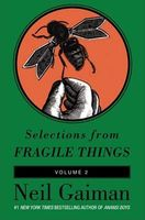 Selections from Fragile Things, Volume 2