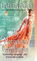 My Notorious Gentleman by Gaelen Foley
