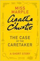 The Case of the Caretaker