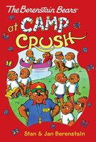 The Berenstain Bears at Camp Crush