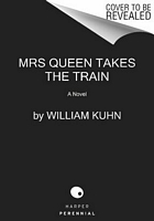 Mrs. Queen Takes the Train