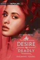 A Desire So Deadly
