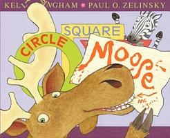 Circle, Square, Moose