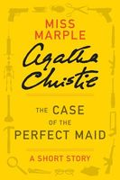 The Case of the Perfect Maid = The Maid Who Disappeared