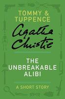 The Unbreakable Alibi