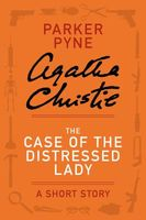 The Case of the Distressed Lady