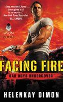 Facing Fire