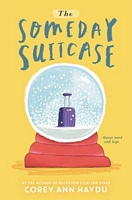 The Someday Suitcase by Corey Ann Haydu