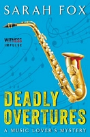 Deadly Overtures