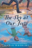 The Sky at Our Feet