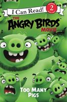 The Angry Birds Movie: Too Many Pigs