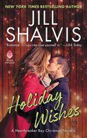 Holiday Wishes: A Novella