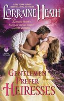 Gentlemen Prefer Heiresses: A Novella