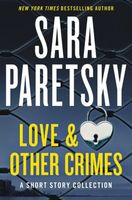 Love and Other Crimes: Stories