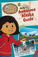 Molly's Awesome Alaska Guide