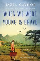 When We Were Young and Brave