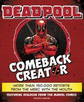 Deadpool Comeback Creator