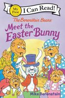 The Berenstain Bears Meet the Easter Bunny