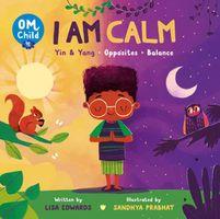 I Am Calm: Yin & Yang, Opposites, and Balance